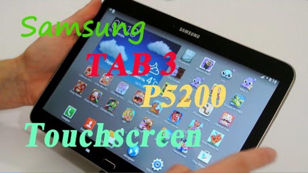 Ремонт Samsung tab 3 P5200 Замена сенсора